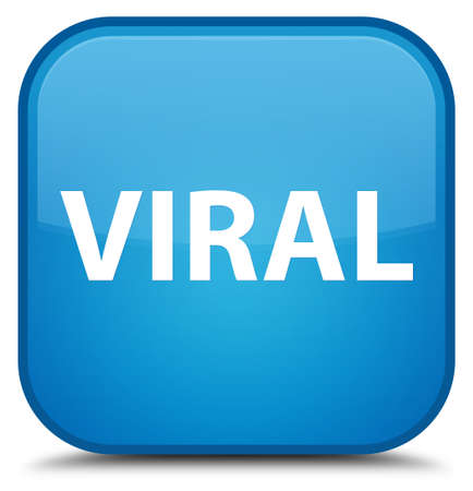 Viral isolated on special cyan blue square button abstract illustration