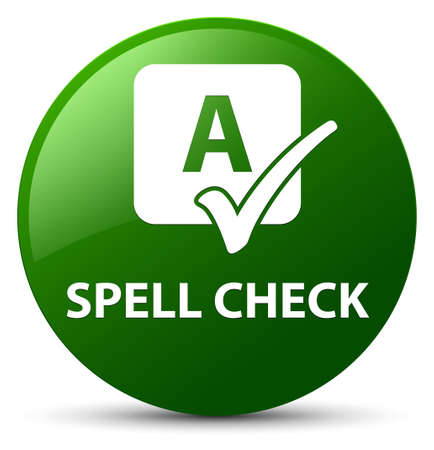 Spell check isolated on green round button abstract illustration Stock Photo