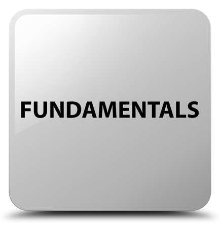 Fundamentals isolated on white square button abstract illustration