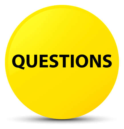 Questions isolated on yellow round button abstract illustration