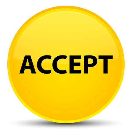 Accept isolated on special yellow round button abstract illustration