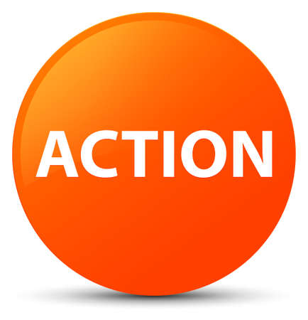 Action isolated on orange round button abstract illustration