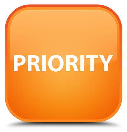 Priority isolated on special orange square button abstract illustration