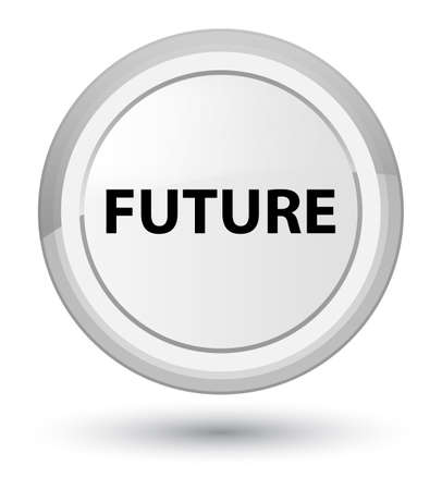 Future isolated on prime white round button abstract illustration