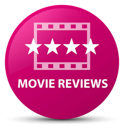 Movie reviews isolated on pink round button abstract illustration
