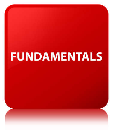 Fundamentals isolated on red square button reflected abstract illustration