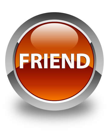 Friend isolated on glossy brown round button abstract illustration