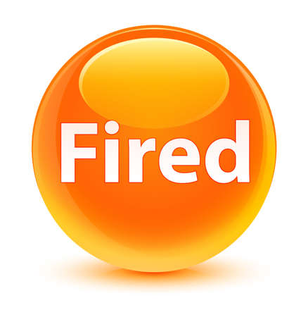 Fired isolated on glassy orange round button abstract illustration Stock Photo