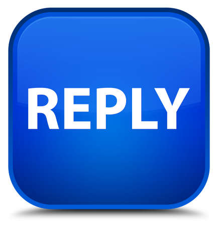 Reply isolated on special blue square button abstract illustration