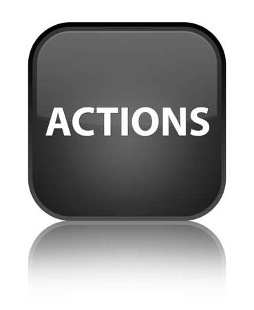 Actions isolated on special black square button reflected abstract illustration