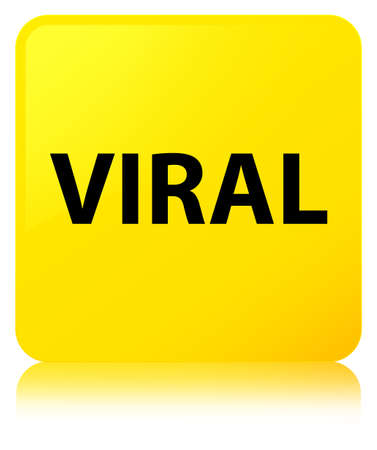 Viral isolated on yellow square button reflected abstract illustration