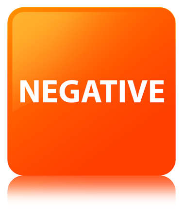 Negative isolated on orange square button reflected abstract illustration