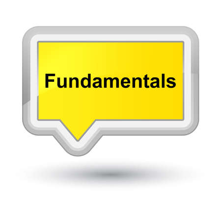 Fundamentals isolated on prime yellow banner button abstract illustration