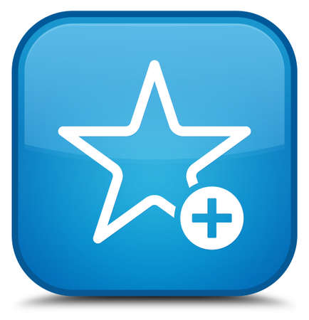 Add to favorite icon isolated on special cyan blue square button abstract illustration