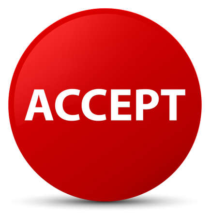 Accept isolated on red round button abstract illustration