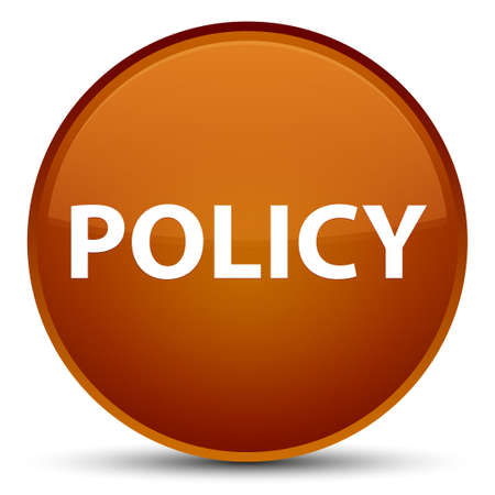 Policy isolated on special brown round button abstract illustration