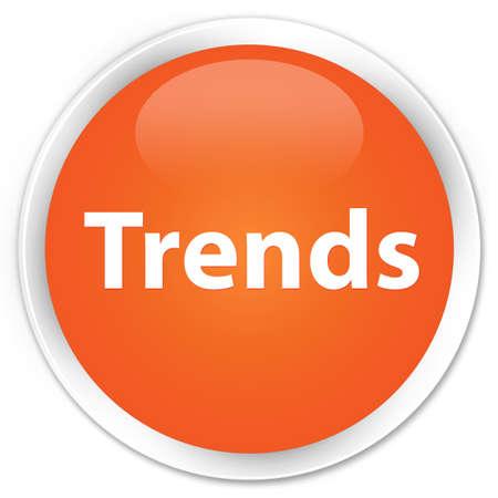 Trends isolated on premium orange round button abstract illustration Stok Fotoğraf