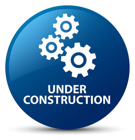 Under construction (gears icon) isolated on blue round button abstract illustration Stock Photo