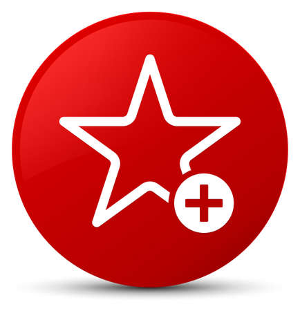 Add to favorite icon isolated on red round button abstract illustration