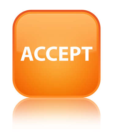 Accept isolated on special orange square button reflected abstract illustration