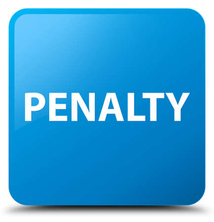 Penalty isolated on cyan blue square button abstract illustration
