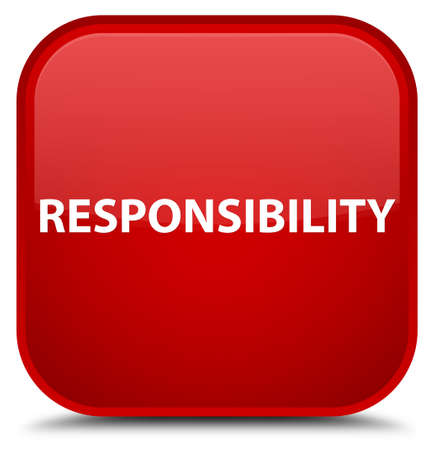 Responsibility isolated on special red square button abstract illustration
