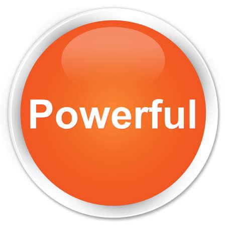 Powerful isolated on premium orange round button abstract illustration 版權商用圖片