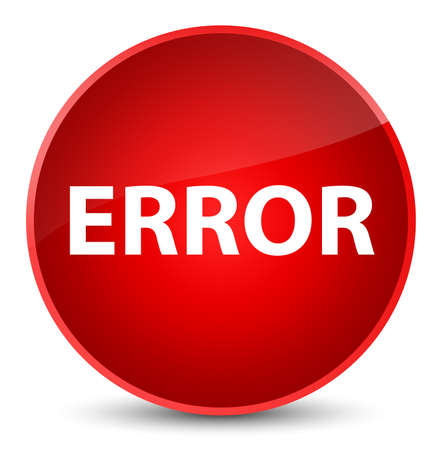 Error isolated on elegant red round button abstract illustration