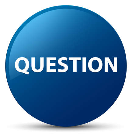 Question isolated on blue round button abstract illustration