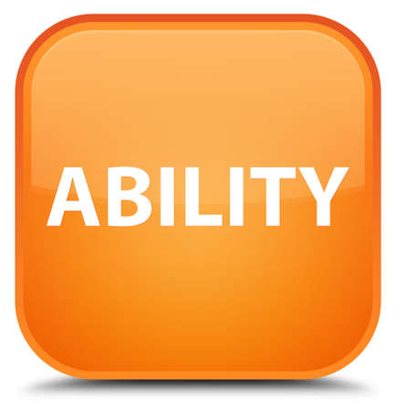 Ability isolated on special orange square button abstract illustration Stock Photo