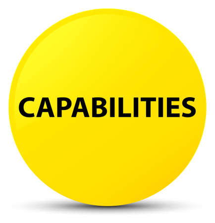 Capabilities isolated on yellow round button abstract illustration