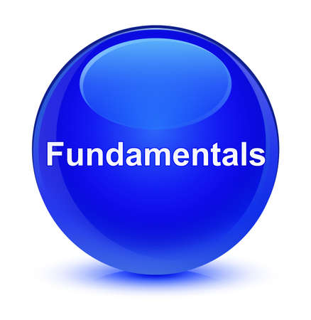 Fundamentals isolated on glassy blue round button abstract illustration