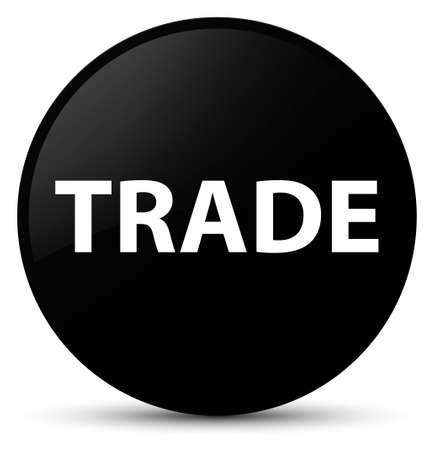 Trade isolated on black round button abstract illustration