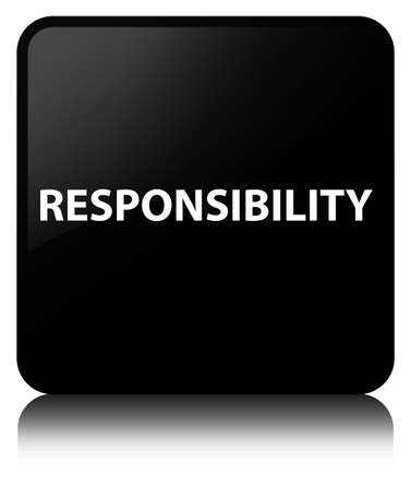 Responsibility isolated on black square button reflected abstract illustration