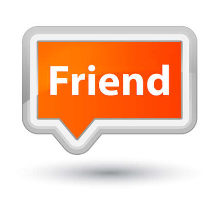 Friend isolated on prime orange banner button abstract illustration