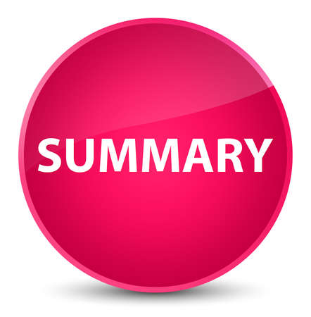 Summary isolated on elegant pink round button abstract illustration