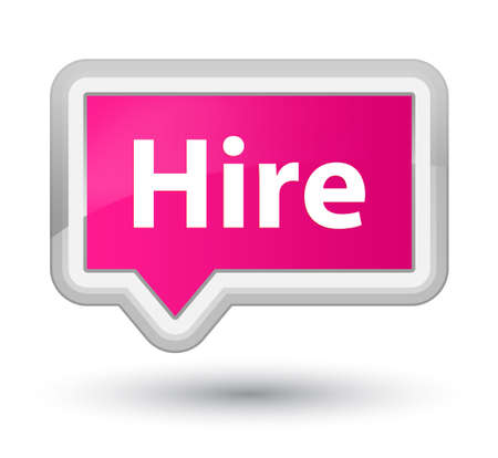 Hire isolated on prime pink banner button abstract illustration
