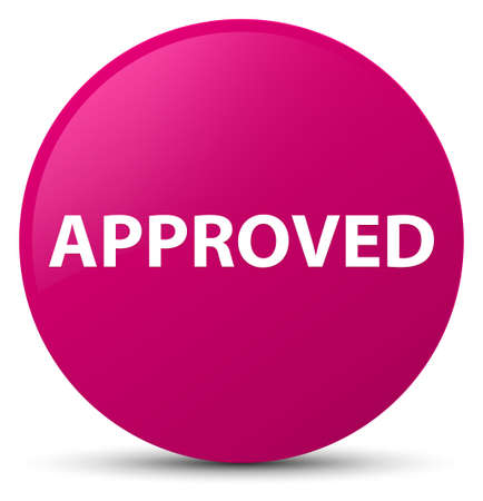 Approved isolated on pink round button abstract illustration Stock Photo