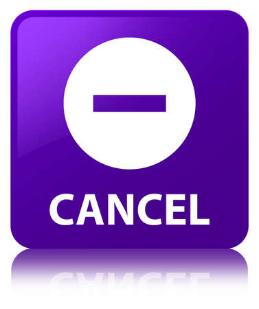 Cancel isolated on purple square button reflected abstract illustration Stock Photo