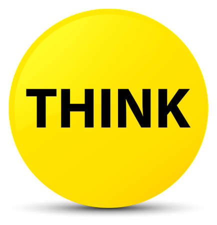 Think isolated on yellow round button abstract illustration