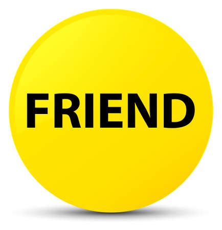 Friend isolated on yellow round button abstract illustration