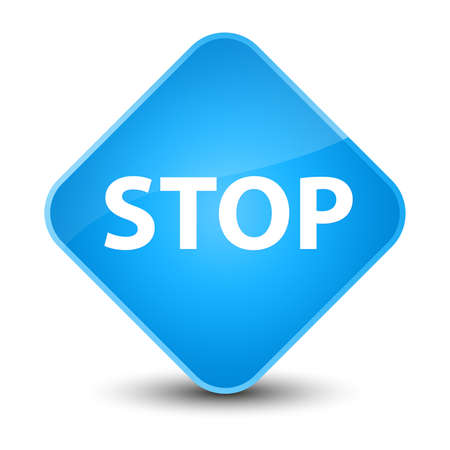 Stop isolated on elegant cyan blue diamond button abstract illustration
