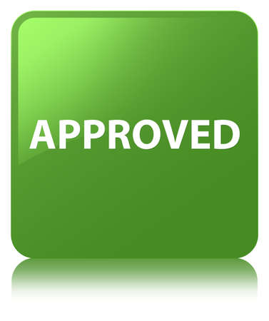 Approved isolated on soft green square button reflected abstract illustration