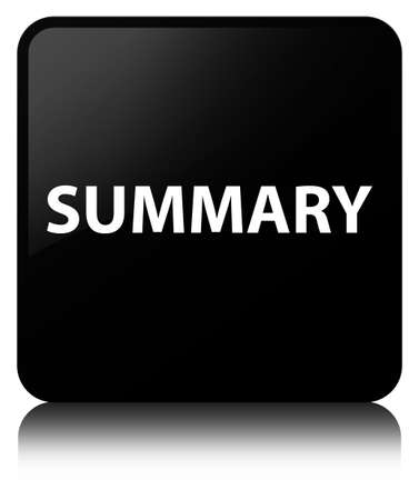 Summary isolated on black square button reflected abstract illustration