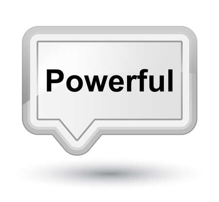 Powerful isolated on prime white banner button abstract illustration 版權商用圖片