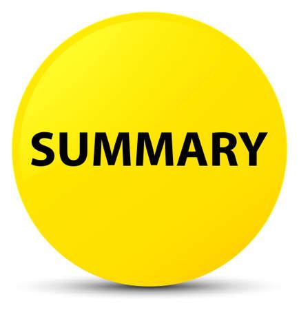 Summary isolated on yellow round button abstract illustration