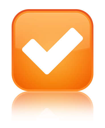 Validate icon isolated on special orange square button reflected abstract illustration