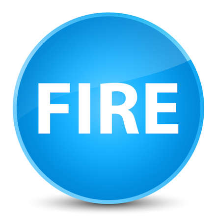 Fire isolated on elegant cyan blue round button abstract illustration