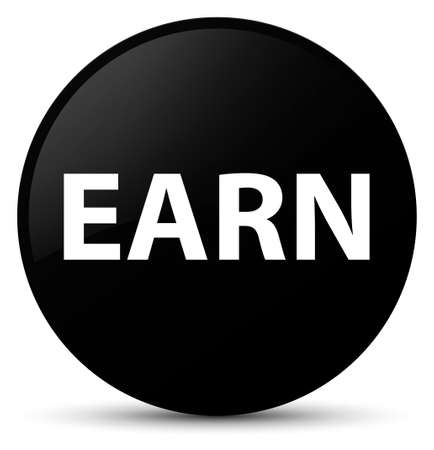 Earn isolated on black round button abstract illustration