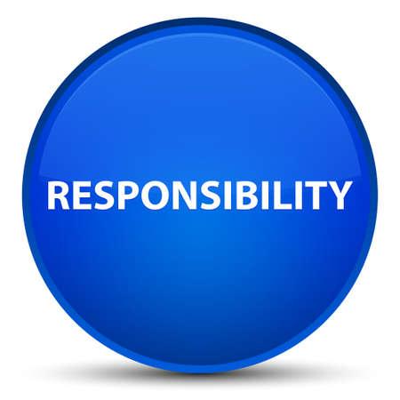 Verantwoordelijkheid op speciale blauwe ronde knoop abstracte illustratie die wordt geïsoleerd